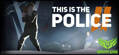 This Is the Police 2 header